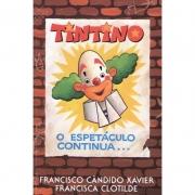 Tintino O Espetáculo Continua...