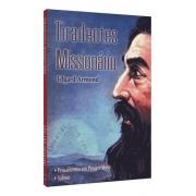 Tiradentes Missionário e Textos Selecionados