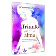 TRIUNFO DE UMA ALMA - RECORDAÇÕES DAS EXISTÊNCIAS DE YVONNE DO AMARAL PEREIRA