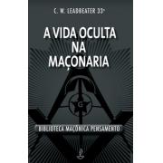 Vida Oculta Na Maconaria (A)