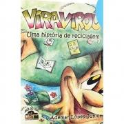 Viravirou-Uma História De Reciclagem - Gibi