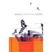 When Spiritism Speaks