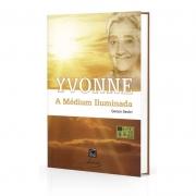Yvonne A Médium Iluminada