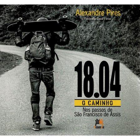18.04, O Caminho- Nos Passos De São Francisco De Assis