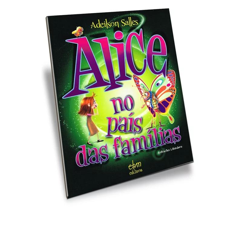 Alice No País Das Famílias
