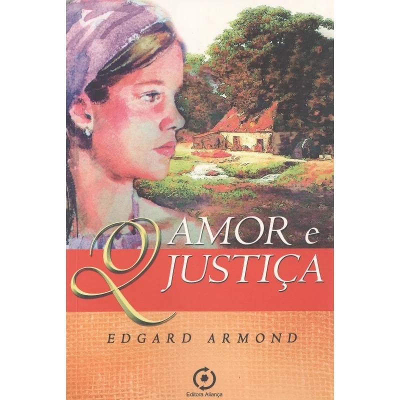 Amor E Justiça