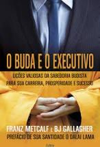 Buda E O Executivo (O)