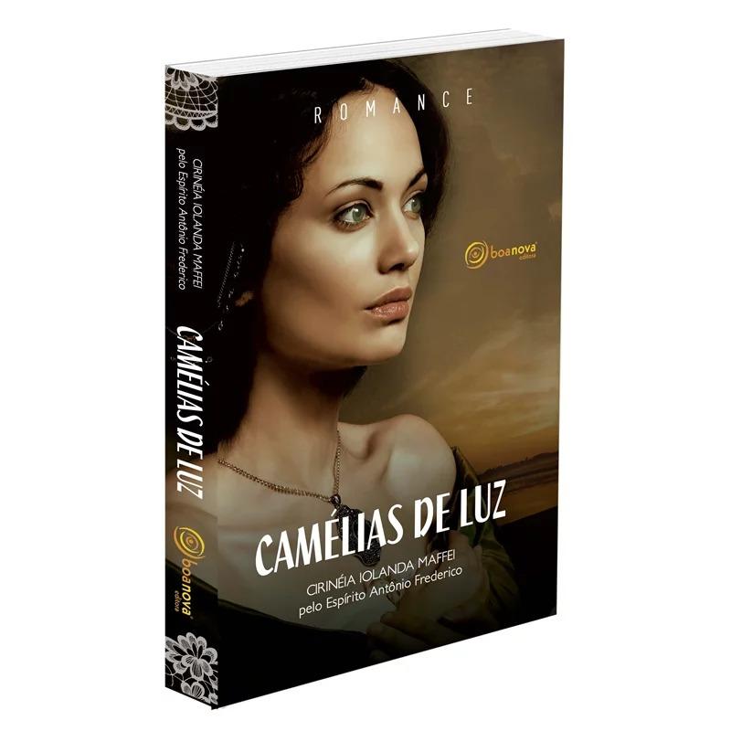 Camélias De Luz - Nova Edição