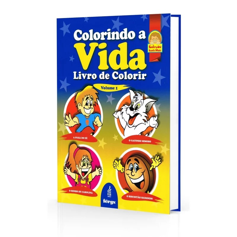 Colorindo A Vida - Livro De Colorir - Vol. 1