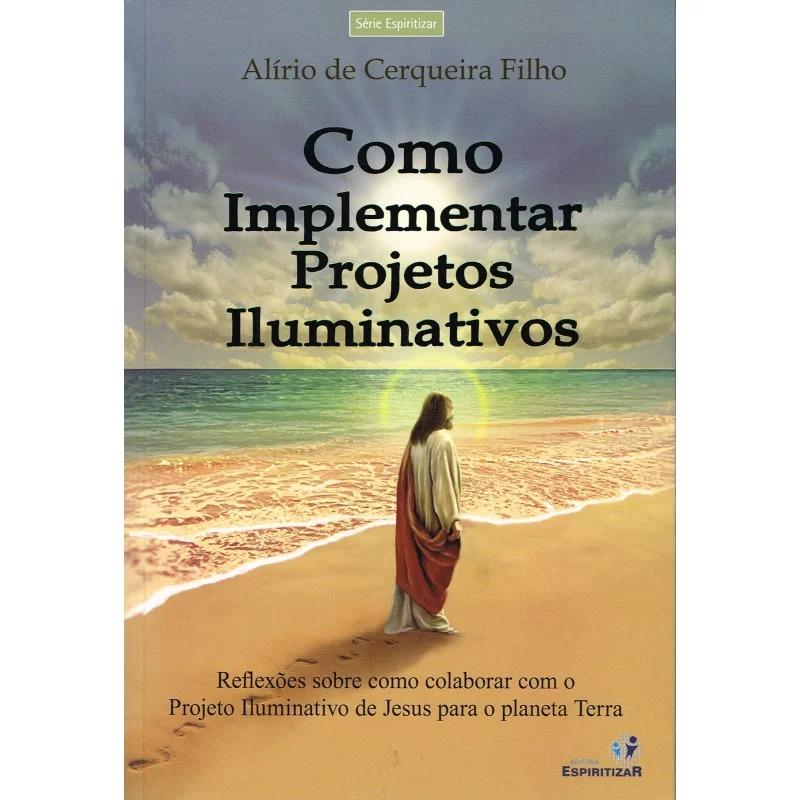 Como Implementar Projetos Iluminativos
