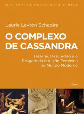 Complexo De Cassandra - Nova Edicao