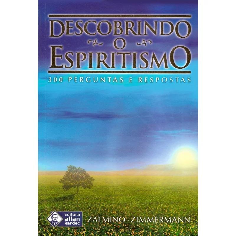 Descobrindo O Espiritismo