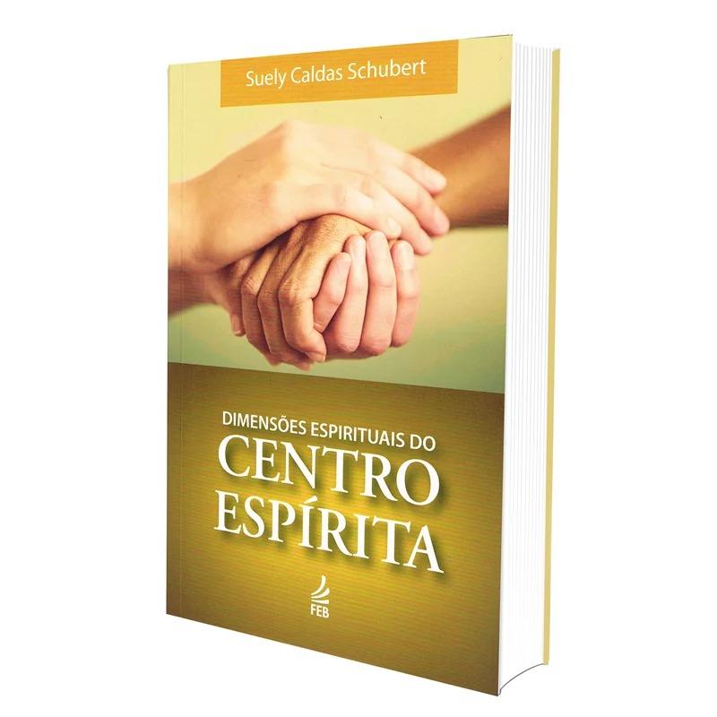 Dimensões Espirituais Do Centro Espírita