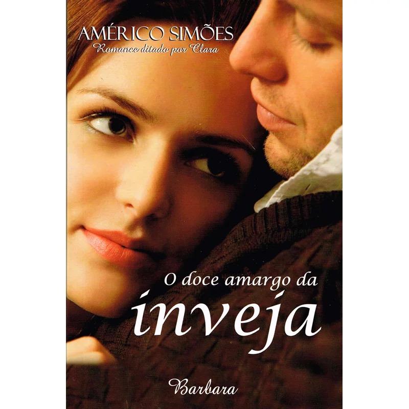 Doce Amargo Da Inveja (O)