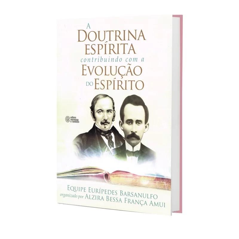 Doutrina Espírita Contribuindo Com A Evolução Do Espírito (A)