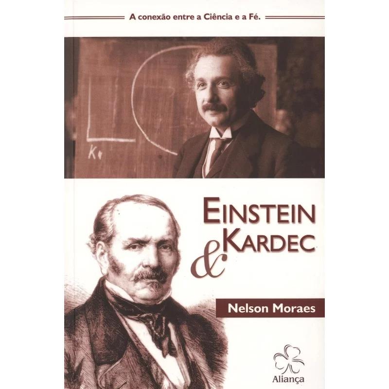 Einstein E Kardec A Conexão Entre A Ciência E A Fé