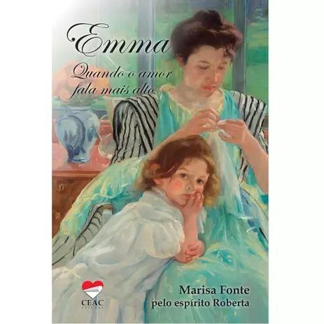 Emma - Quando O Amor Fala Mais Alto