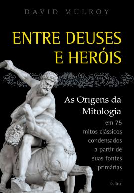 Entre Deuses E Herois