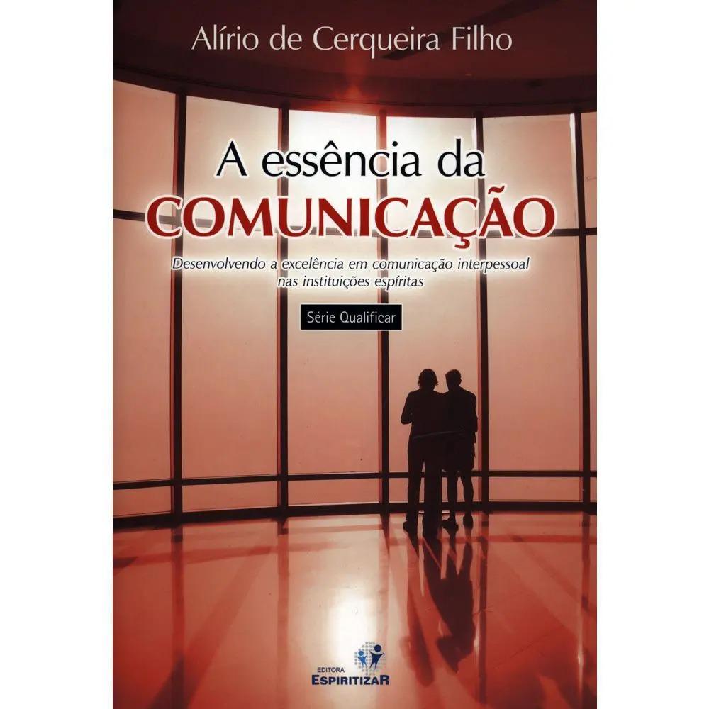 Essência Da Comunicação (A)