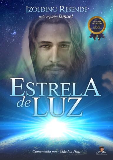Estrela de Luz - EDIÇÃO PREMIUM