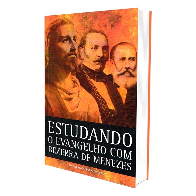 Estudando O Evangelho Com Bezerra De Menezes