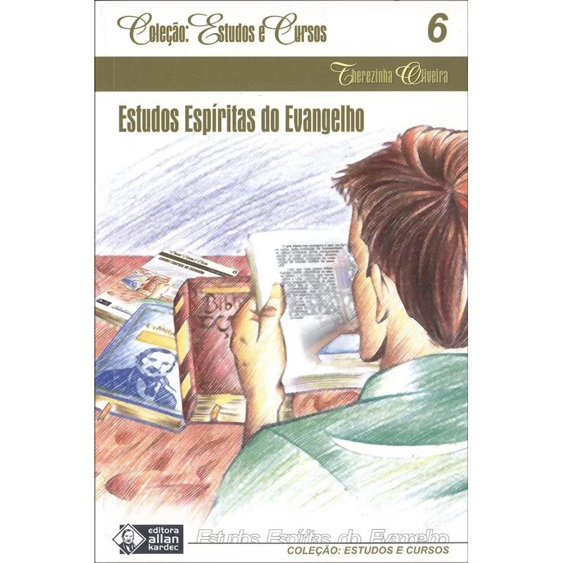 Estudos Espíritas do Evangelho - Estudos e Cursos - Vol. 6