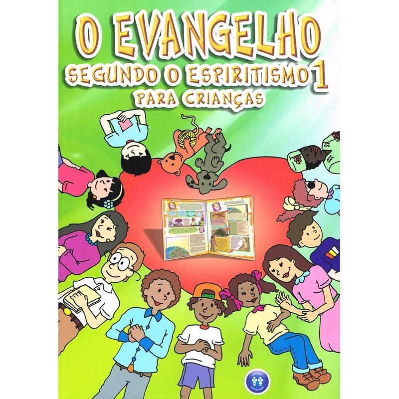 Evangelho Segundo O Espiritismo 1 Para Crianças (O)