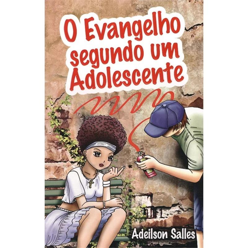 Evangelho Segundo Um Adolescente (O)