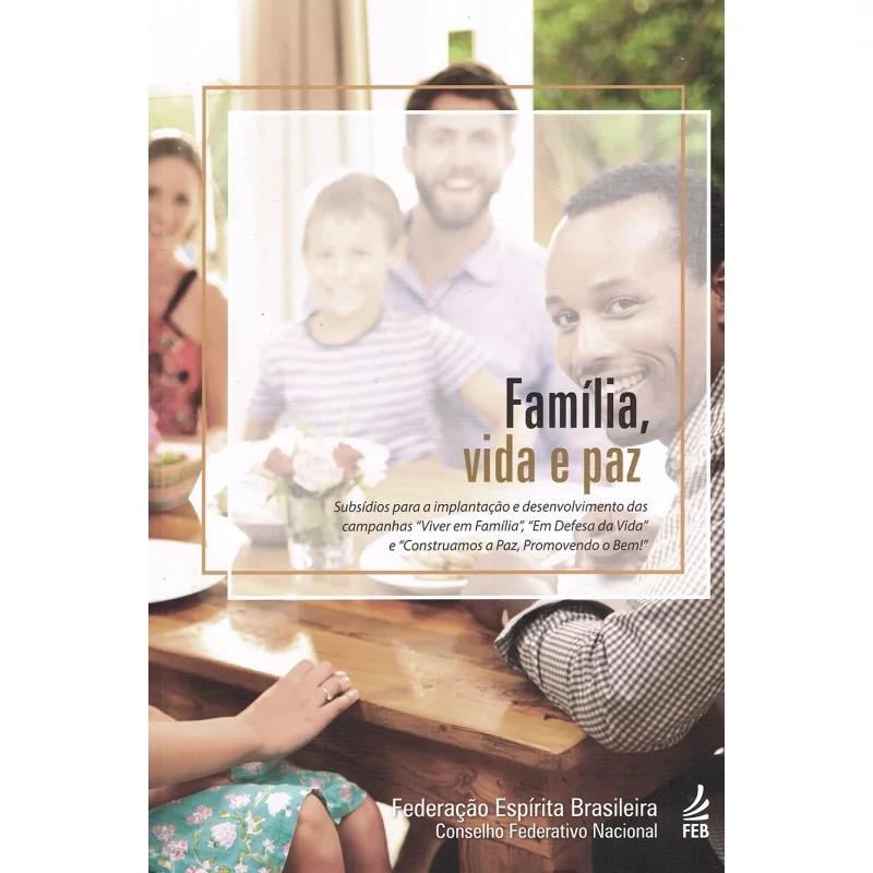Família, Vida E Paz