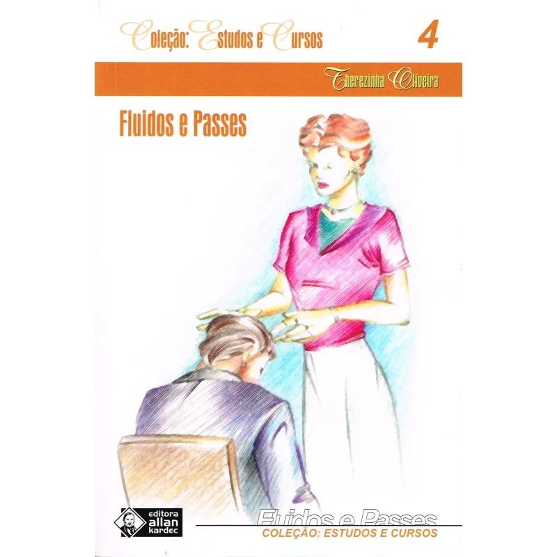 Fluidos e Passes - Estudos e Cursos - Vol. 4