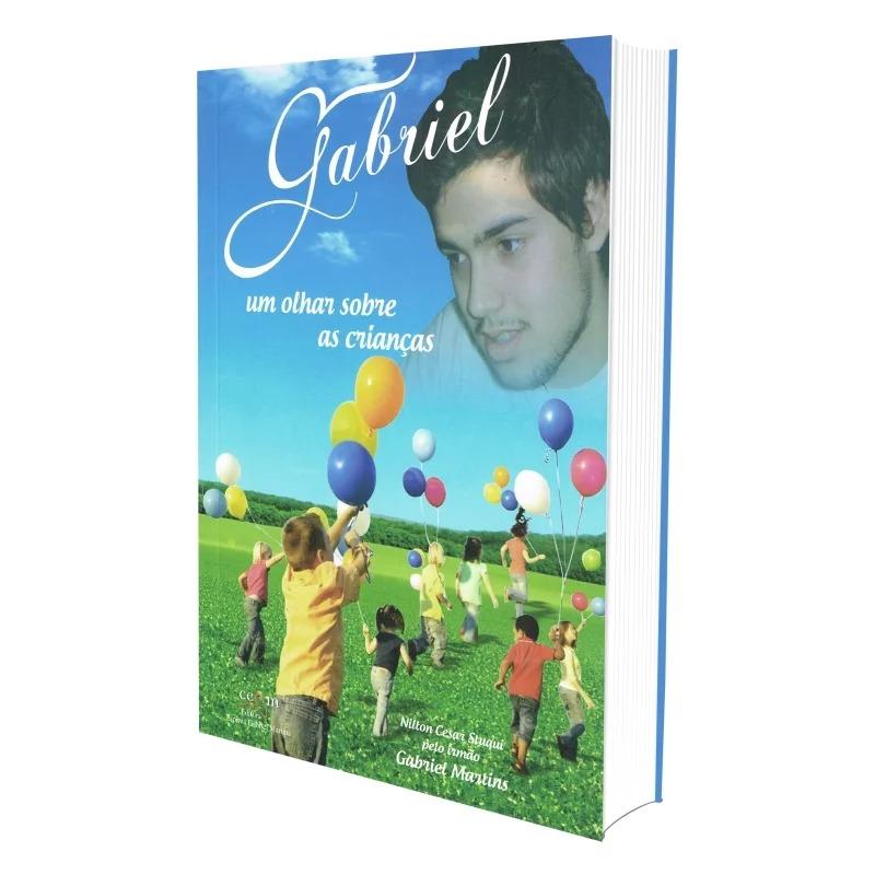 Gabriel, Um Olhar Sobre As Crianças
