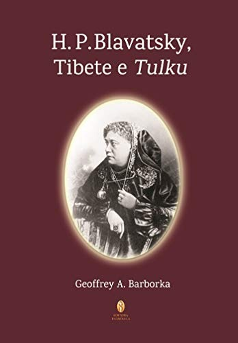 H. P. Blavatsky, Tibete e Tulku