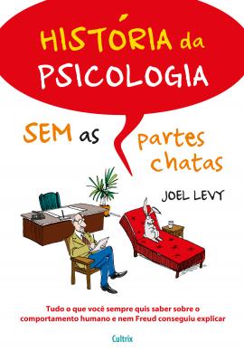 Historia Da Psicologia Sem As Partes Chatas