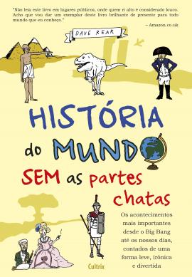 Historia Do Mundo Sem As Partes Chatas