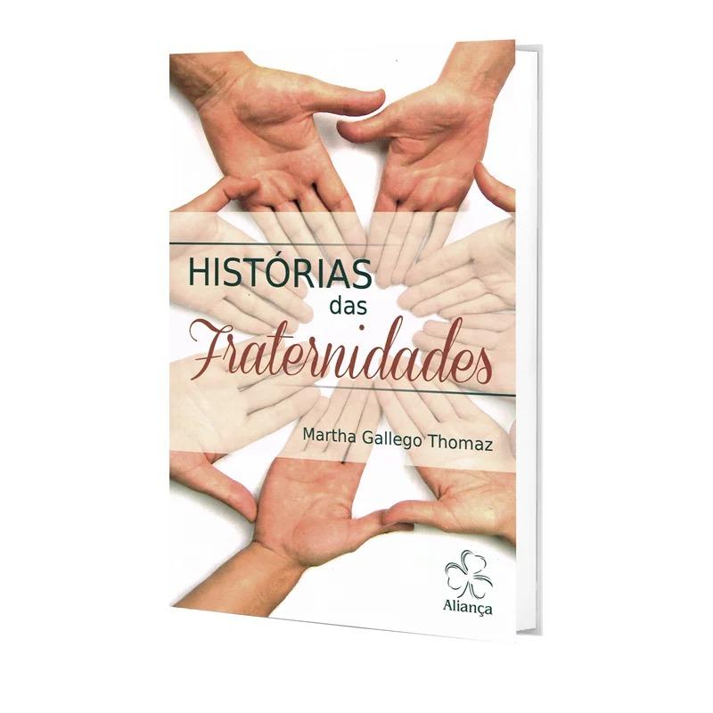 Historias Das Fraternidades
