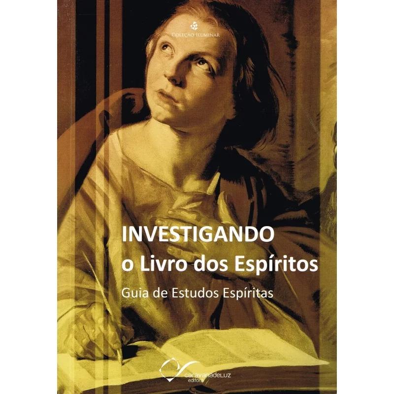 Investigando O Livro Dos Espíritos