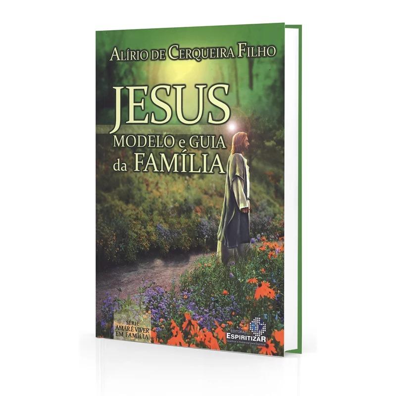 Jesus Modelo E Guia Da Família