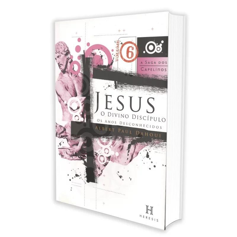 Jesus, O Divino Discípulo