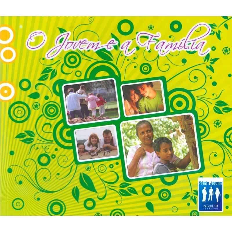 Jovem E A Família (O)