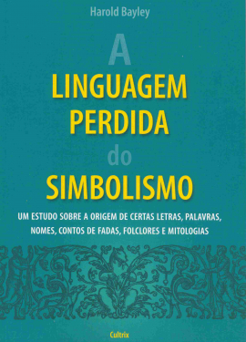 Linguagem Perdida Do Simbolismo (A)