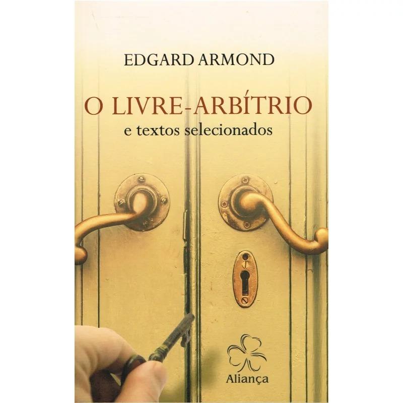 Livre-Arbítrio E Textos Selecionados (O)