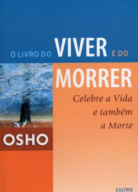 Livro Do Viver E Do Morrer (O)