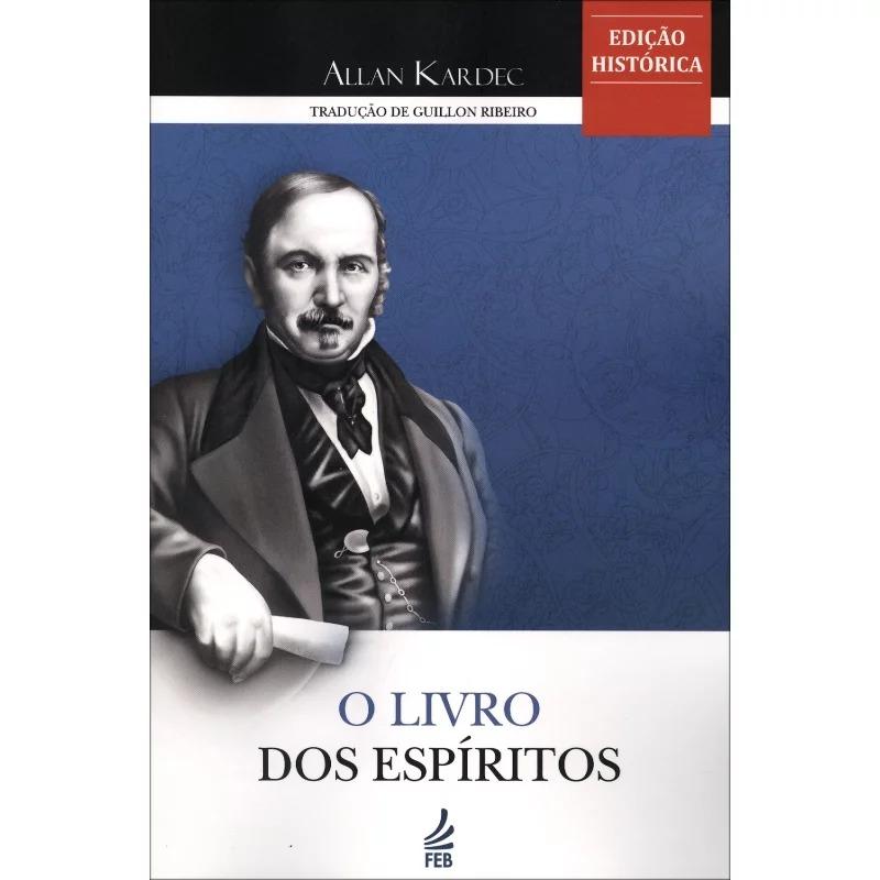 Livro Dos Espíritos (O) - Normal - Edição Histórica