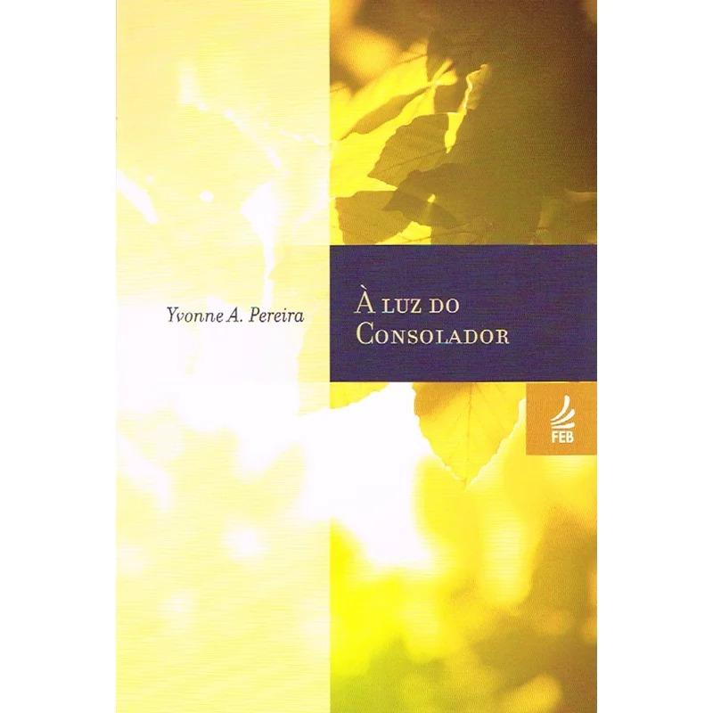 Luz Do Consolador (À) - (Novo Projeto)