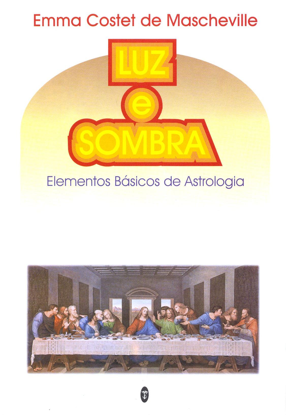 Luz e Sombra - Elementos Básicos de Astrologia