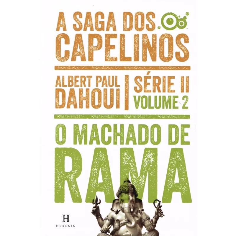 Machado De Rama - A Saga Dos Capelinos - Série II - Volume 2