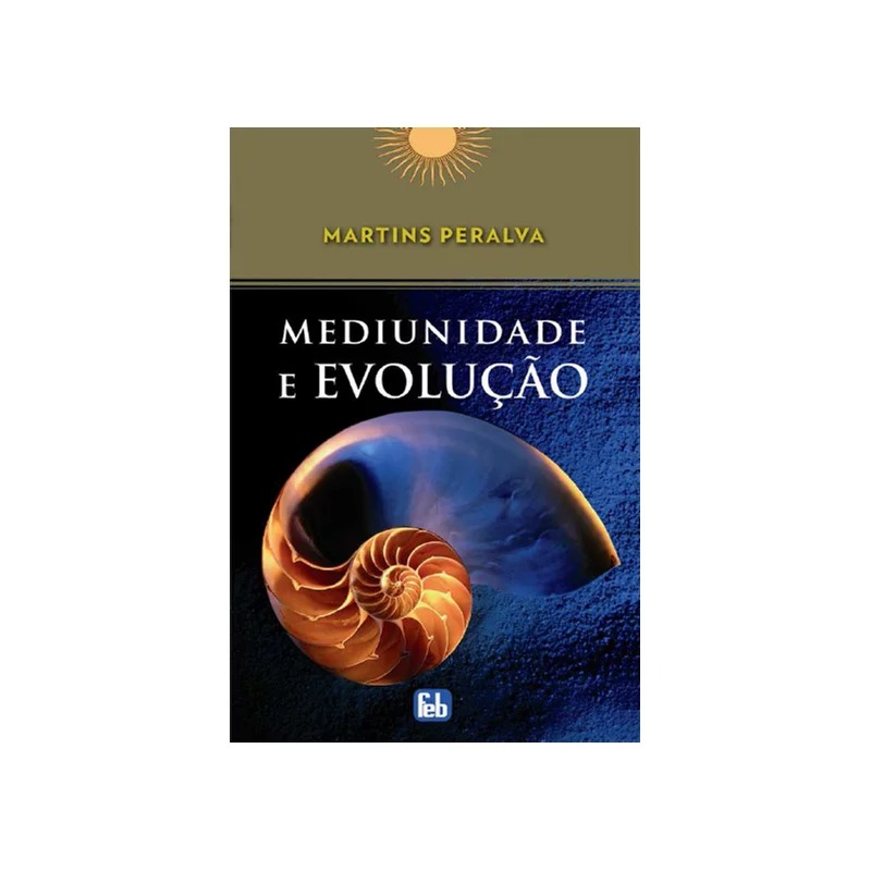 Mediunidade E Evolução - Coleção Martins Peralva