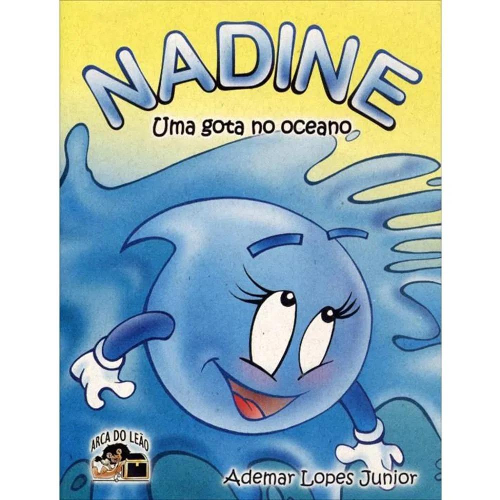 Nadine - Uma Gota No Oceano