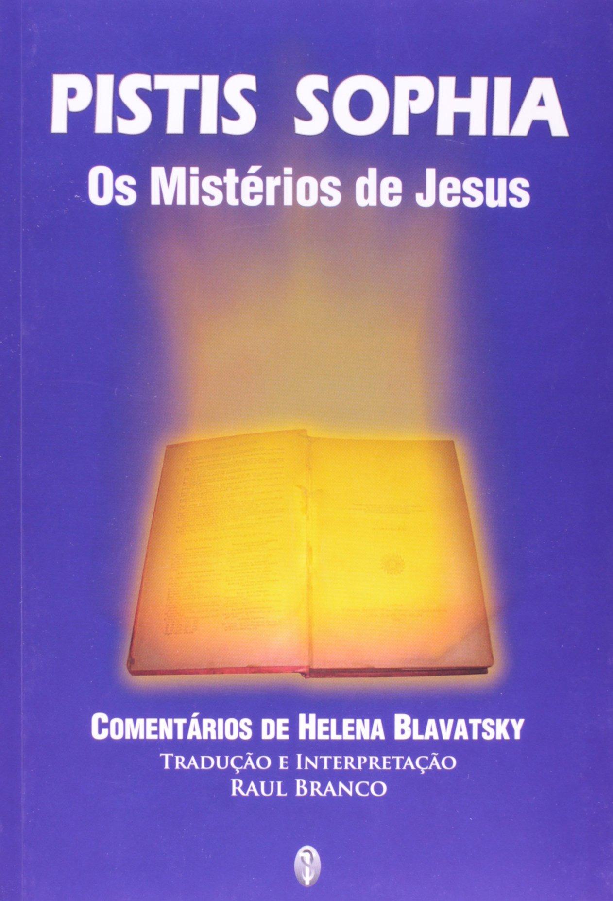 Pistis Sophia - Os Mistérios de Jesus