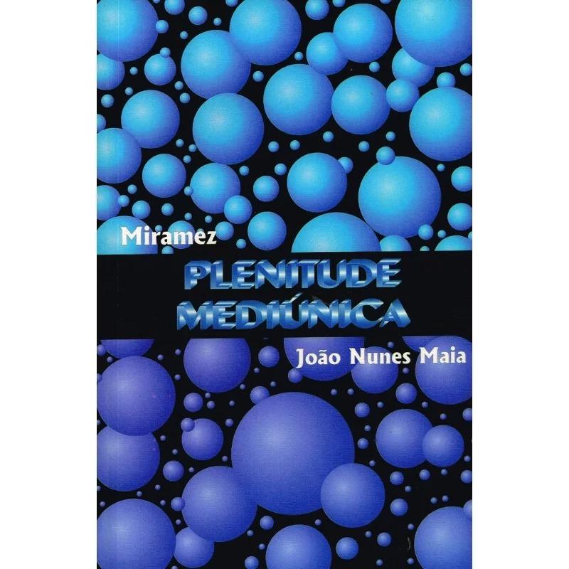 Plenitude Mediúnica